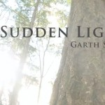 A Sudden Light Trailer