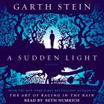 A Sudden Light Audio Book