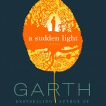 A Sudden Light, by Garth Stein