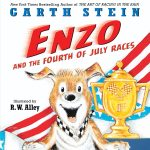 Early Reveal: ENZO AND THE 4TH OF JULY RACES Cover!
